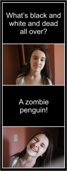 Zombie Jokes! What's black and white and dead all over? A zombie penguin!